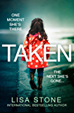 Taken: The addictive new 2020 crime suspense thriller and USA Today best seller