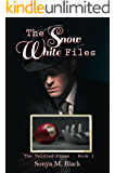 The Snow White Files (The Twisted Files Book 1)
