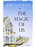 The Magic Of Us
