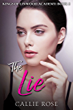 The Lie (Kings of Linwood Academy Book 2) (English Edition)