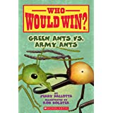Green Ants vs. Army Ants (Who Would Win? Book 21)