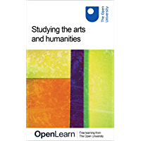 Studying the arts and humanities (English Edition)