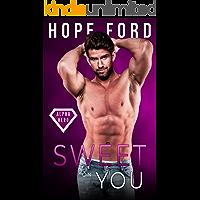 Sweet On You (Alpha Hero Book 3)