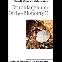 Grundlagen der Ortho-Bionomy® (German Edition)