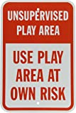 """SmartSign 3M Engineer Grade Reflective Sign, Legend """"Unsupervised Play Area Use Play Area at Own Risk"""", 18"""" high x 12"""" wide, Red on White"""