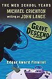 Grave Descend: A Novel (Hard Case Crime)
