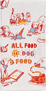 Blue Q Dish Towel, All Food is Dog Food (just ask your dog) 100% Cotton, Funny and Functional, Screen-Printed in Rich Vibrant Colors, Measures 28