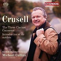 Crusell: Klarinettenkonzerte Op. 1,5 & 11 /Introduction et air suédois Op. 12