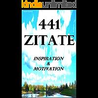 441 Zitate: Inspiration & Motivation