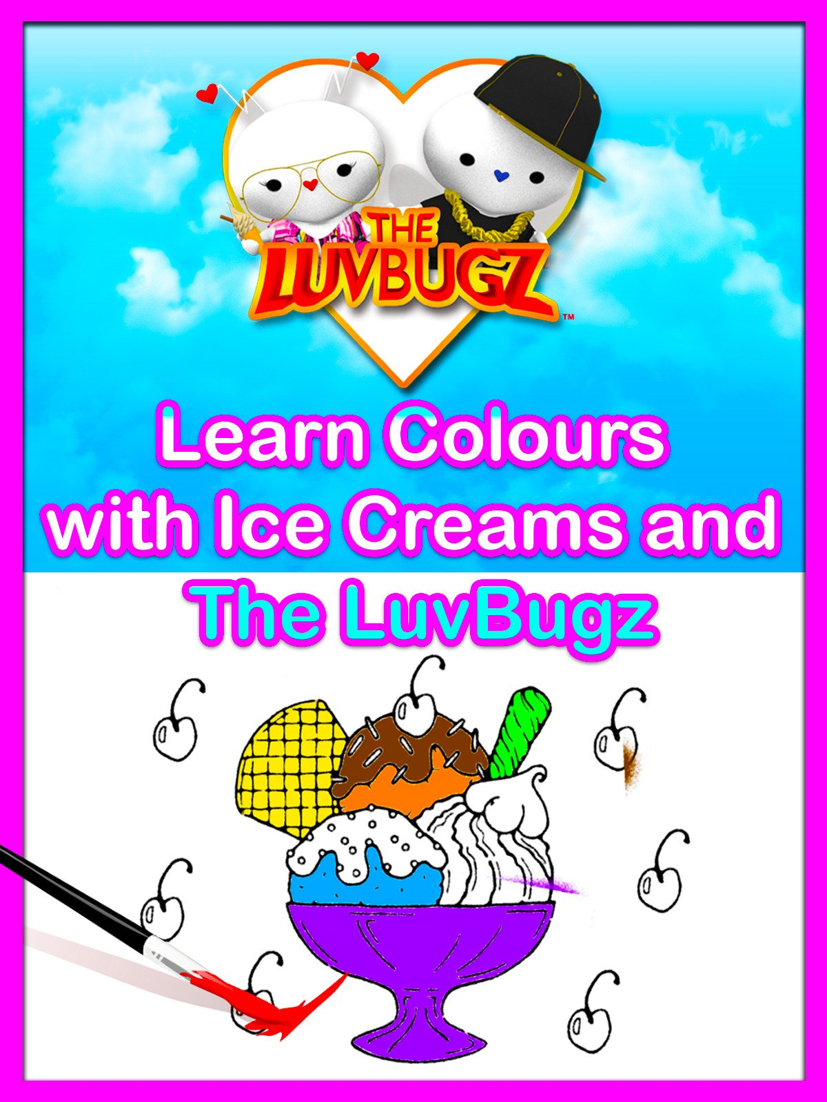 Learn Colours with Ice Creams and The LuvBugz on Amazon Prime Video UK
