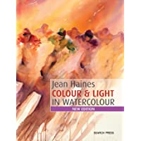 Jean Haines' Colour & Light In Watercolour: New Edition