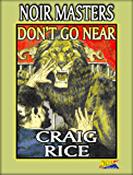 Don't Go Near (English Edition)