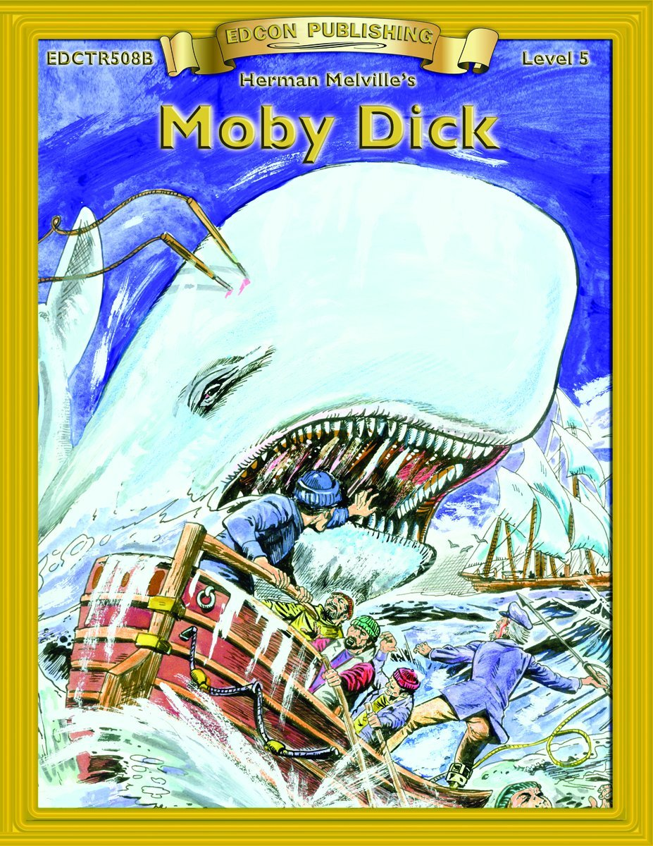 Moby Dick (Bring the Classics to Life Level 5) ebook