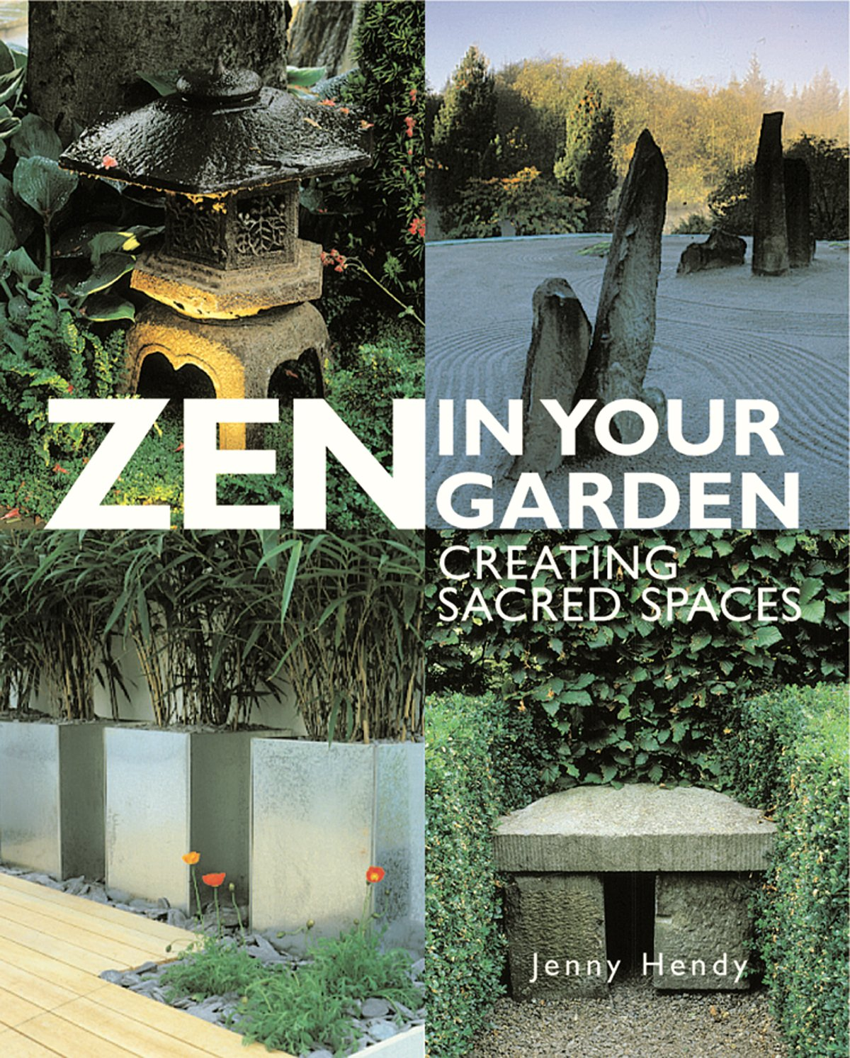 Zen in Your Garden: Creating Sacred Spaces pdf epub
