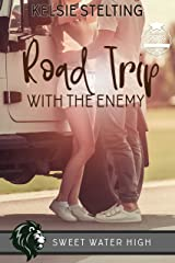 Road Trip with the Enemy: A Sweet Standalone Romance (Sweet Water High Book 10) Kindle Edition