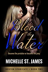 Blood in the Water (Boston Syndicate Book 2) Kindle Edition