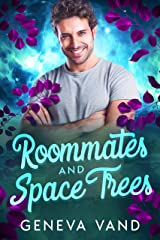 Roommates and Space Trees (Iska Universe Book 2) Kindle Edition