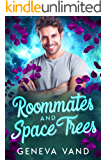 Roommates and Space Trees (Iska Universe Book 2)