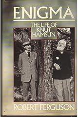 Enigma: The Life of Knut Hamsun Hardcover