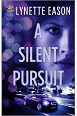 A Silent Pursuit (High Stakes Book 3) Kindle Edition