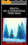 Death of a Christmas Tree Man: An Ethel Cunningham Mystery (Ethel Cunningham Mysteries Book 3)
