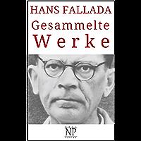 Hans Fallada – Gesammelte Werke (Gesammelte Werke bei Null Papier) (German Edition)