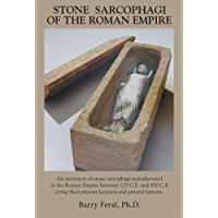 Stone Sarcophagi of the Roman Empire (English Edition)