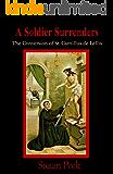 A Soldier Surrenders: The Conversion of St. Camillus de Lellis (God's Forgotten Friends: Lives of Little-known Saints Book 2)
