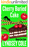 Cherry Buried Cake (Black Cat Cafe Cozy Mystery Series Book 13) (English Edition)