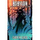 Babylon: A Weird West / Western Horror Novella Series (Chronicles of the Fallen Book 2)