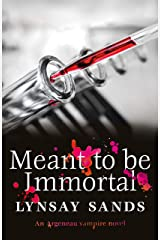 Meant to Be Immortal: Book Thirty-Two (ARGENEAU VAMPIRE 32) Kindle Edition