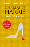 Dead Over Heels: An Aurora Teagarden Novel (AURORA TEAGARDEN MYSTERY Book 5)