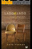 Lado a Lado: Como amar aqueles que estão sofrendo (Portuguese Edition)