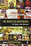 The Magic of Bollywood: At Home and Abroad