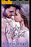 Wicked Lil' Brat: A Secret Baby Romance