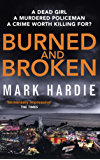 Burned and Broken: A gripping detective mystery you won't be able to put down (Pearson and Russell)