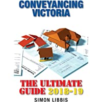 Conveyancing Victoria 2018-19: The Ultimate Guide