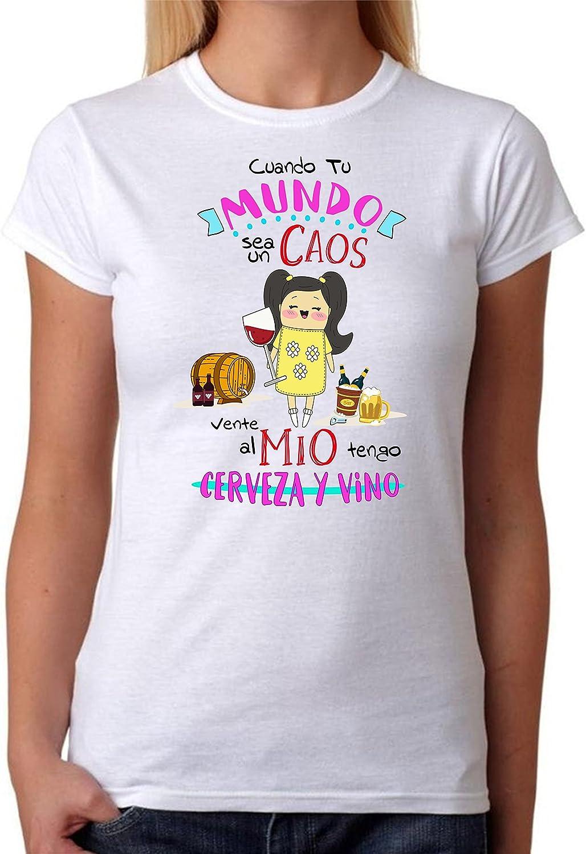 Camiseta Cuando tu Mundo Sea un Caos vente al Mio Tengo Cerveza y Vino. Camiseta Divertida para Feria, Despedidas Soltera, Fiestas, Regalo Amiga, cumpleaños.
