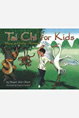 Tai Chi for Kids: Move with the Animals Kindle Edition
