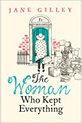 The Woman Who Kept Everything: The new, most uplifting feel good fiction book to read this year Kindle Edition