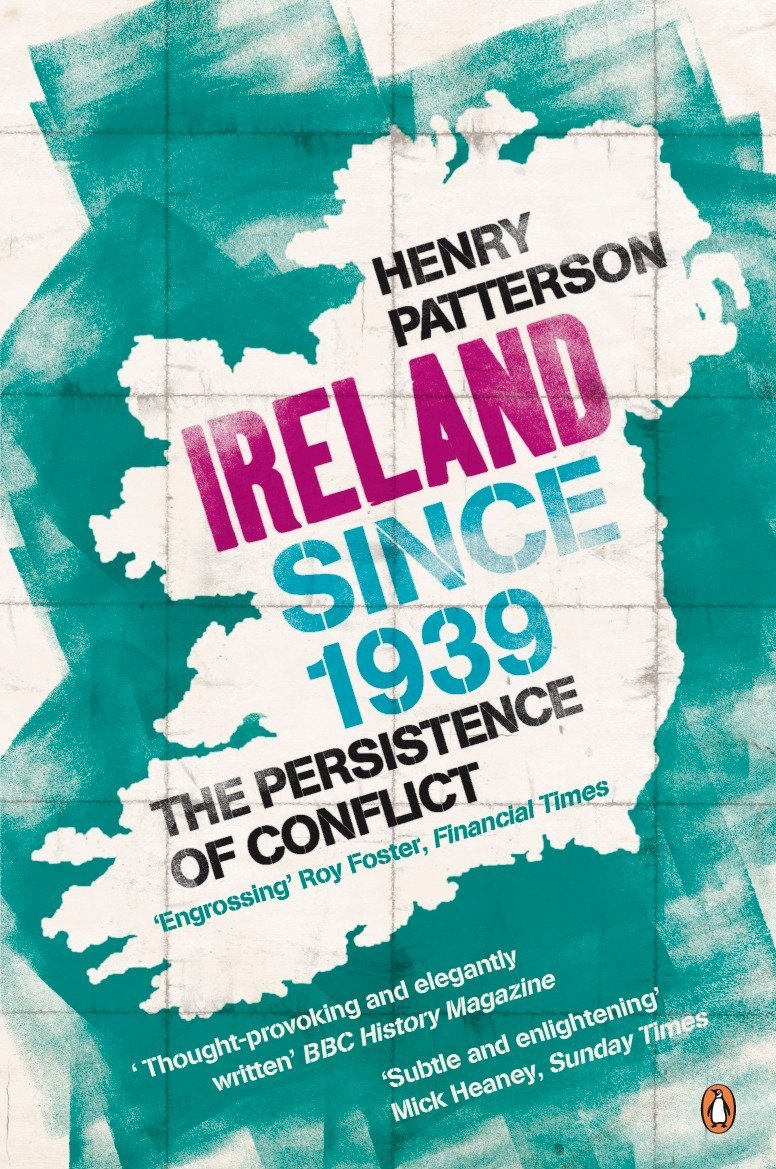 Download Ireland Since 1939: The Persistence of Conflict ebook