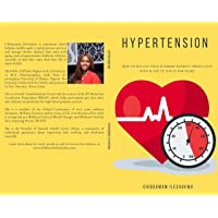 HYPERTENSION: How To Manage Your Numbers Without Medication Even if You've Had It...