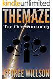 The Off-Worlders (The Maze Book 3)