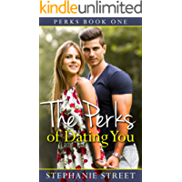 The Perks of Dating You (Perks Book 1) (English Edition)