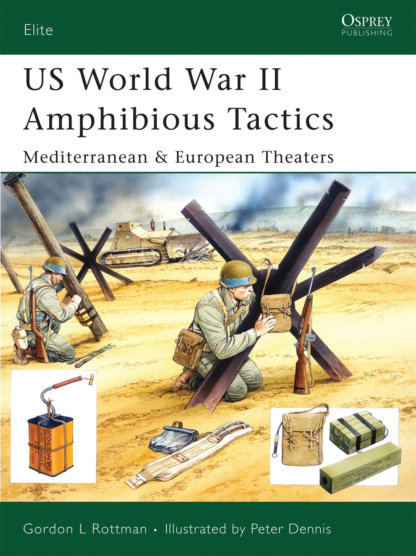 US World War II Amphibious Tactics: Mediterranean & European