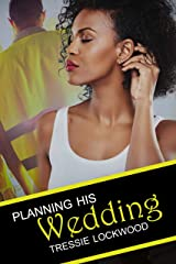 Planning His Wedding (Shona and Neena Book 1) Kindle Edition