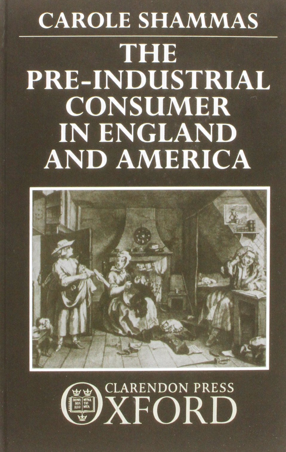 The Pre-Industrial Consumer in England and America: Amazon.es ...