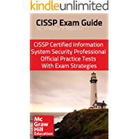 CISSP Exam Guide: CISSP Certified Information Systems Security Professional Official Practice Tests With Exam Strategies…