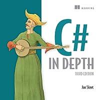 C# in Depth, 3rd Edition