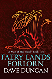Faery Lands Forlorn (A Man of His Word Book 2)